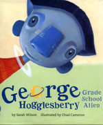 George Hogglesberry, Grae School Alien